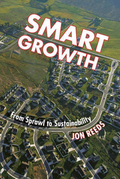 Picture of Smart Growth: From Sprawl to Sustainability