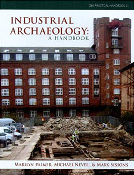 Picture of Industrial Archaeology: A Handbook