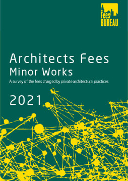 Picture of Architects Fees Minor Works 2021: A survey of the fees charged by private architectural practices