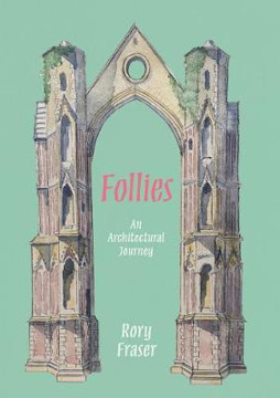 Picture of Follies: An Architectural Journey