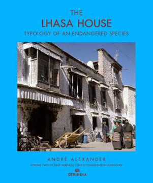 Picture of The Lhasa House: Typology of an Endangered Species