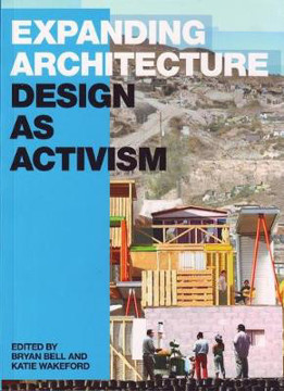 Picture of Expanding Architecture: Design as Activism