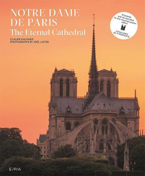 Picture of Notre-Dame de Paris: The Eternal Cathedral