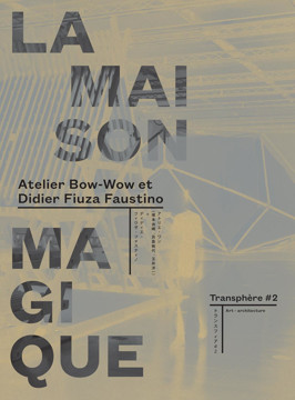 Picture of Atelier Bow-Wow and Didier Fiuza Faustino - La Maison Magique