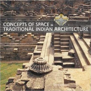 Picture of Concepts of Space in Traditional Indian Architecture
