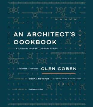 Picture of An Architect's Cookbook: A Culinary Journey Through Design
