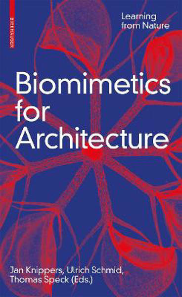 Picture of Biomimetics for Architecture: Learning from Nature