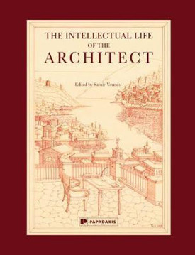Picture of The Intellectual Life of the Architect: Vol 1
