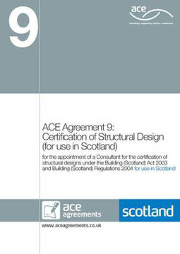 Picture of ACE Agreement 9 - Certification of Structural Design (for Use in Scotland): 2011