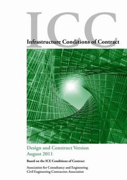 Picture of ICC Infrastructure Conditions of Contract: Design and Construct Version 2011