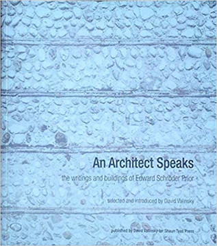 Picture of Architect Speaks, An : the writings and buildings of Edward Schroder Prior