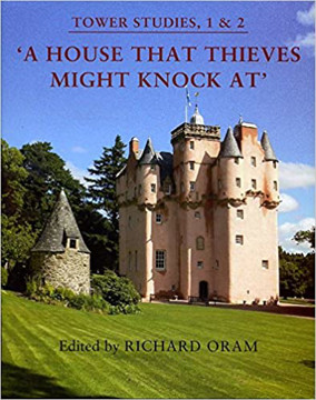 Picture of A House That Thieves Might Knock at: Proceedings of the 2010 Stirling and 2011 Dundee Conferences