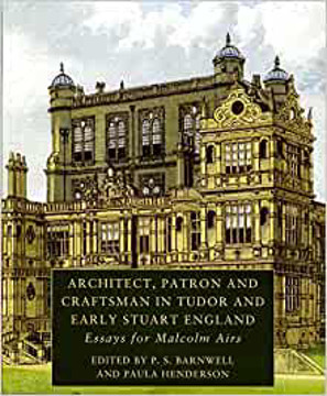 Picture of Architect Patron & Craftsman in Tudor & Early Stuart England