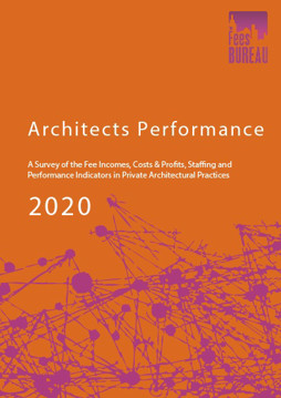 Picture of Architects Performance 2020: A Survey of the Fee Incomes, Costs & Profits, Staffing and Performance Indicators in Private Architectural Practices