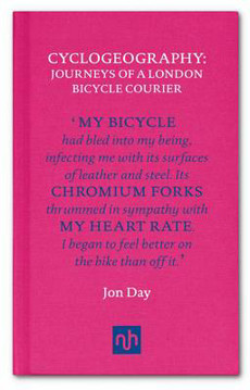 Picture of Cyclogeography: Journeys of a London Bicycle Courier