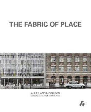 Picture of Fabric of Place: Allies and Morrison