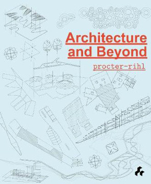 Picture of Architecture and Beyond: Procter-Rihl