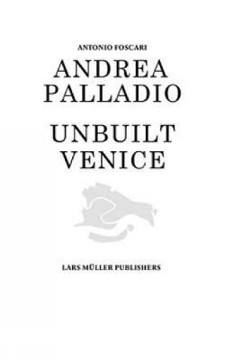 Picture of Andrea Palladio - Unbuilt Venice