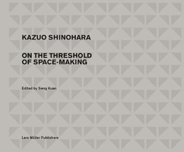Picture of Kazuo Shinohara: On the Threshold of Space-Making