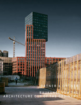 Picture of Ortner and Ortner: Baukunst Vom Tag. Architecture Out of the Ordinary