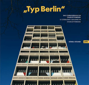 "Picture of ""Typ Berlin"": Le Corbusier's Building in Charlottenburg"