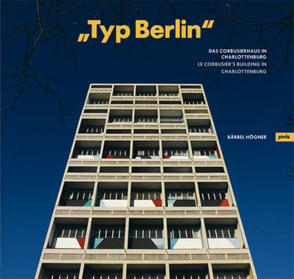 """Picture of """"Typ Berlin"""": Le Corbusier's Building in Charlottenburg"""