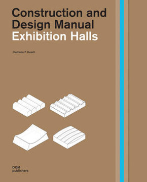 Picture of Exhibition Halls: Construction and Design Manual