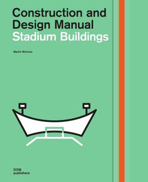 Picture of Stadium Buildings: Construction and Design Manual