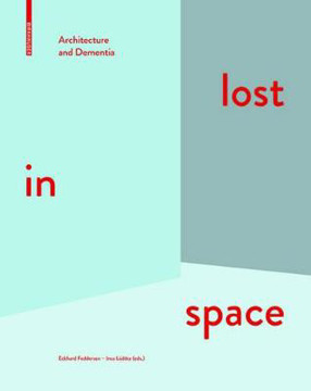 Picture of lost in space: Architecture and Dementia