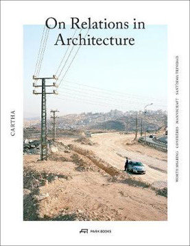 Picture of CARTHA - On Relations In Architecture