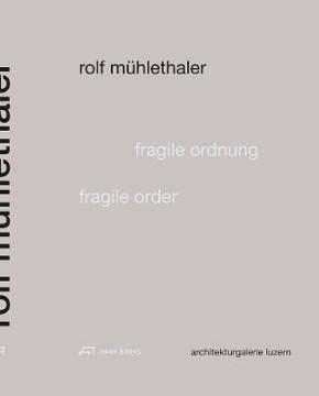 Picture of Fragile Order - Rolf Muhlethaler
