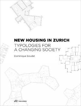 Picture of New Housing in Zurich: Typologies for a Changing Society