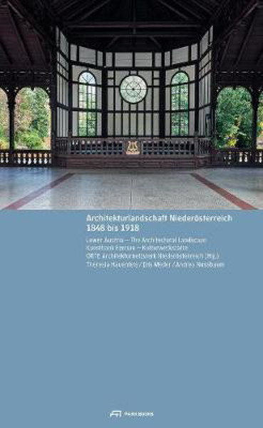 Picture of Lower Austria: The Architectural Landscape 1848 to 1918