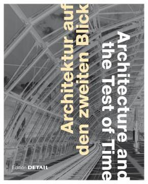 Picture of Architektur auf den zweiten Blick / Architecture and the Test of Time