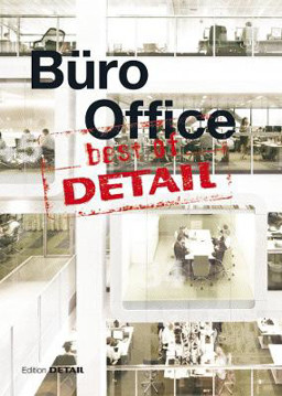 Picture of best of Detail: Buro/Office: Ausgewahlte Buro-Highlights aus DETAIL / Selected office highlights from DETAIL
