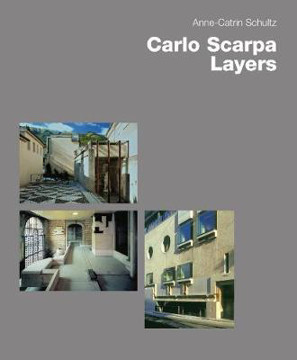 Picture of Carlo Scarpa: Layers