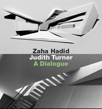 Picture of Zaha Hadid, Judith Turner: A Dialogue