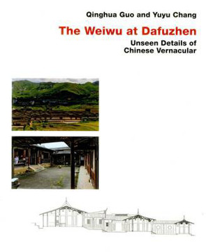 Picture of Chinese Vernacular: The Weiwu at Dafuzhen