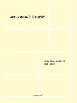 Picture of Apolonija Sustersic - Selected Projects 1995-2012