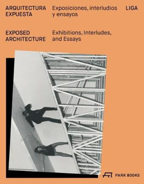 Picture of Exposed Architecture - Exhibitions, Interludes, and Essays