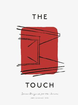 Picture of The Touch: Spaces Designed for the Senses