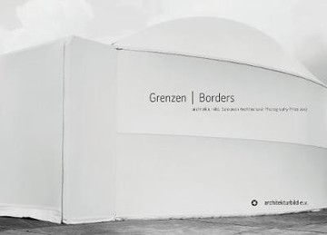 Picture of Borders: European Architectural Photography Prize 2017