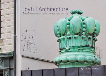 Picture of Joyful Architecture: European Architectural Photography Prize 2019