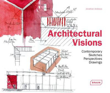 Picture of Architectural Visions: Contemporary Sketches, Perspectives, Drawings