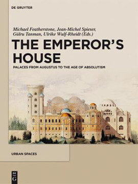 Picture of The Emperor's House: Palaces from Augustus to the Age of Absolutism