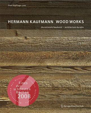 Picture of Hermann Kaufmann: Wood Works Durable Architecture