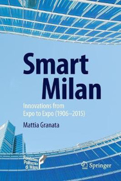 Picture of Smart Milan: Innovations from Expo to Expo (1906-2015)