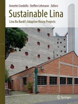 Picture of Sustainable Lina: Lina Bo Bardi's Adaptive Reuse Projects