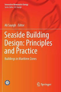 Picture of Seaside Building Design: Principles and Practice: Buildings in Maritime Zones