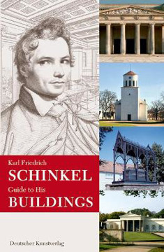 Picture of Karl Friedrich Schinkel. Guide to his buildings